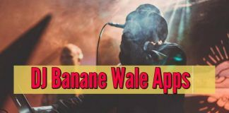 Top 5 DJ Banane Wale Apps Download 2020