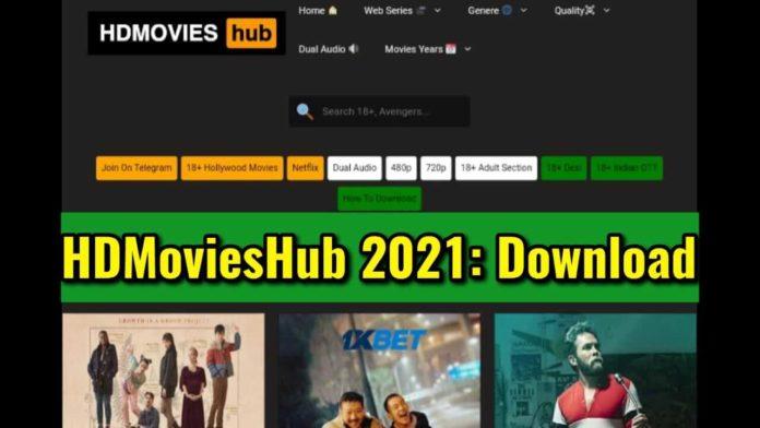 HDMoviesHub 2021 Download 300MB, 720p Movies Hindi Dubbed